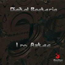 Digital Bacteria - I'm Aztec
