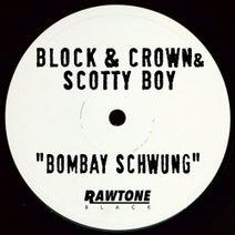 Scotty Boy, Block & Crown - Bombay Schwung