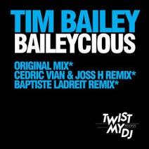 Tim Bailey, Cedric Vian, Joss H, Baptiste Ladreit - Baileycious