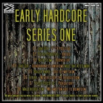 Javi DIX, Yoldi Psicòtic, Alex Slim, Roger Hard, Ferry, Maggerbotten - Early Hardcore Series One