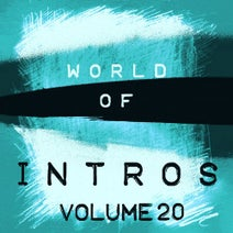 Alexander Metzger, World Of Intros, Der Verfall - World of Intros, Vol. 20 (Special DJ Tools)