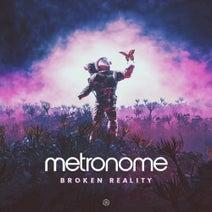 Metronome - Broken Reality
