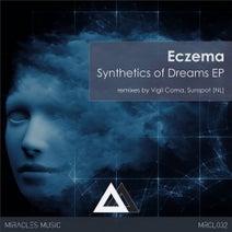Eczema, Sunspot (NL), Vigil Coma - Synthetics of Dreams EP