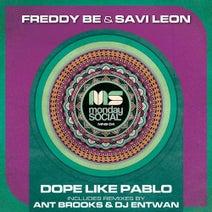 Freddy Be, Savi Leon, Ant Brooks, DJ Entwan - Dope Like Pablo