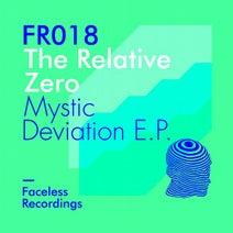 The Relative Zero - Mystic Deviation EP