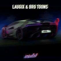 Bro Toons, Laugix - Go Fast