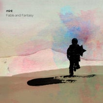 MINT - Fable And Fantasy