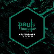 Ahmet Mecnun - Low Rider EP