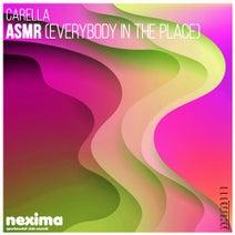 Carella, Carlo M, Fraxwell DJ - ASMR (Everybody In The Place)