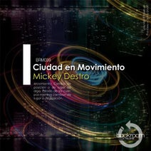 Mickey Destro, Mkni, Jim Guerrero, Audiologik - Ciudad En Movimiento