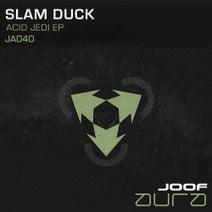 Slam Duck - Acid Jedi EP