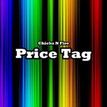 Chicks N Fire, Bbop & Roksteadi, Northern Effect - Price Tag