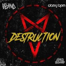 Dany Bpm, DJ BL3ND - Destruction