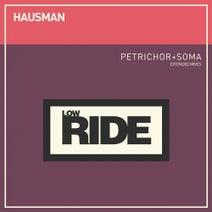 Hausman - Petrichor + Soma - Extended Mixes