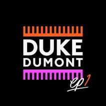 Duke Dumont, Jax Jones - EP1