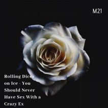 Rolling Dices on Ice - Never Have Sex With a Crazy Ex