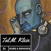 Tal M. Klein, Hillary Hightower, John Bertrand, Hilllary Hightower, Del Gazeebo, Tad Wily, Skizzo Franick, Irian Jaya, Mr. Bird - Rubs & Remixes 4