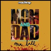 Mr. Bill - Mom and Dad (Original Motion Picture Score)