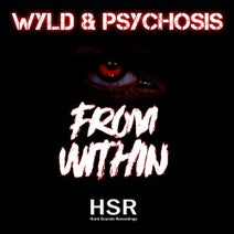 Psychosis, Wyld - From Within