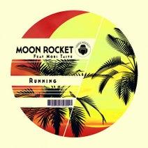 Moon Rocket, Mori Taiye - Running
