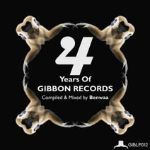 Daniel Steinfels, Unfug, Carl Higson, Max Jacob, Daniel Klose, Paul Sawyer, Benwaa, Eric Louis, Kahaberi, Moonface, Wolfgang Thums - 4 Years of Gibbon Records Compiled & Mixed by Benwaa