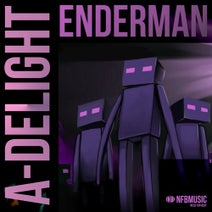 A-Delight, Bea2m - Enderman