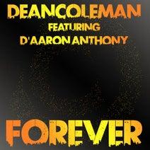 Dean Coleman, Dean Coleman, D'Aaron Anthony - Forever