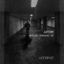 ANTOM - Moving Forward