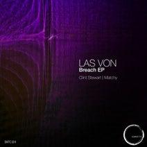 Las Von, Clint Stewart, Matchy - Breach EP