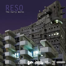 Reso, I.D, Ruckspin - The Early Works