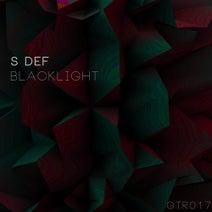S Def - Blacklight