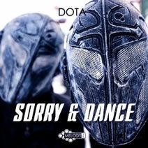 Dota - Sorry & Dance