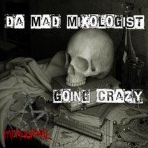 Da Mad Mixologist - Going Crazy