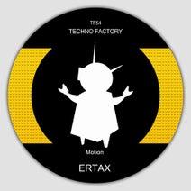 Ertax - Motion