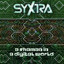 Syxtra - A Shaman in a Digital World