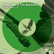 Tim Baresko, Shiba San, Solo Tamas - Some More EP