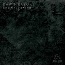 Dawn Razor - Expect The Damage