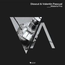 Disscut, Valentin Pascual - Materia Fria