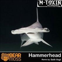 Bear Moss, Seth Vogt - Hammerhead