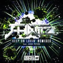 J-Hamz, Jesse Peters, FrownyBiscuit, Chackk, Korxi, Yackto, Re_flected - Keep On Lovin' Remixes