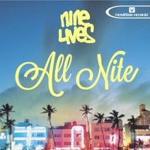 Nine Lives - All Nite