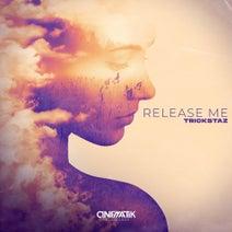 Trickstaz - Release Me