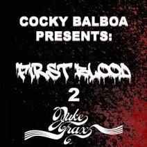 Vikram, Max Date, Cocky Balboa, Animal Mystik, Philthkids, OP Kush, Sherburt, The Kid Vicious, Karnage - Cocky Balboa Present First Blood 2