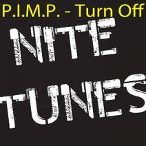 P.I.M.P. - Turn Off