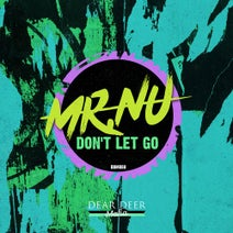 Mr.Nu, Brothers in Arts - Don't Let Go