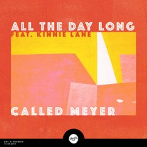 Kinnie Lane, Called Meyer - All the Day Long