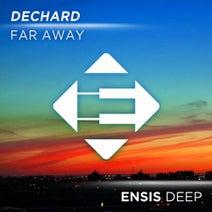 Dechard - Far Away