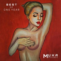 Svan Gianz, Peppou, Dark Mate, Ahmed Yasser, Rone White, Alessandro Diruggiero, Poor Pay Rich, Lio Mass (IT), Cosmin Horatiu, Za__Paradigma, Dubshun, DJ Face Off, Alexic Rod, Daniel Meister, Stefano Parenti - Best Of Muka One Year