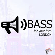 Ri Kasti - Bass For Your Face London