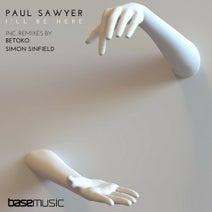 Paul Sawyer, Betoko, Simon Sinfield - I'll Be Here